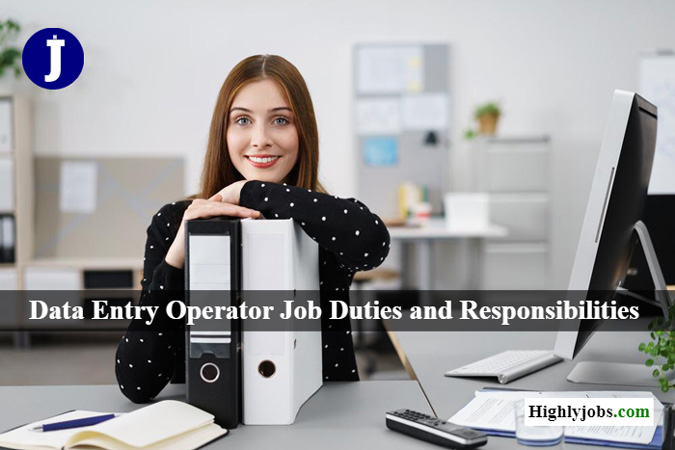Data Entry Operator Job Duties and Responsibilities
