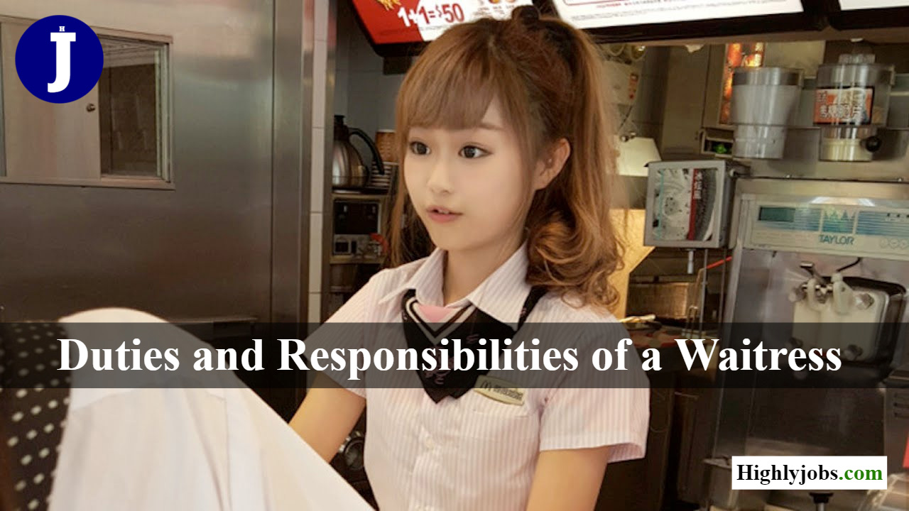 Duties and Responsibilities of a Waitress