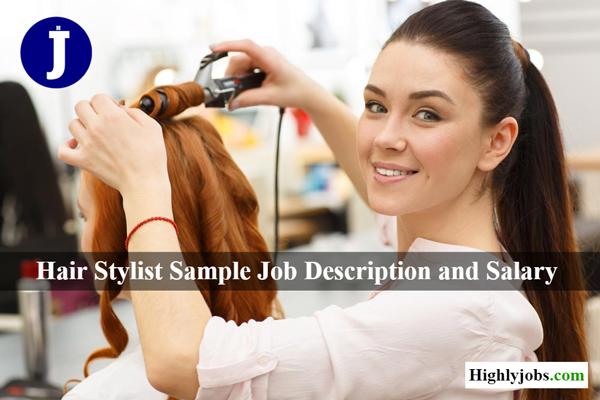 Hair Stylist Sample Job Description and Salary