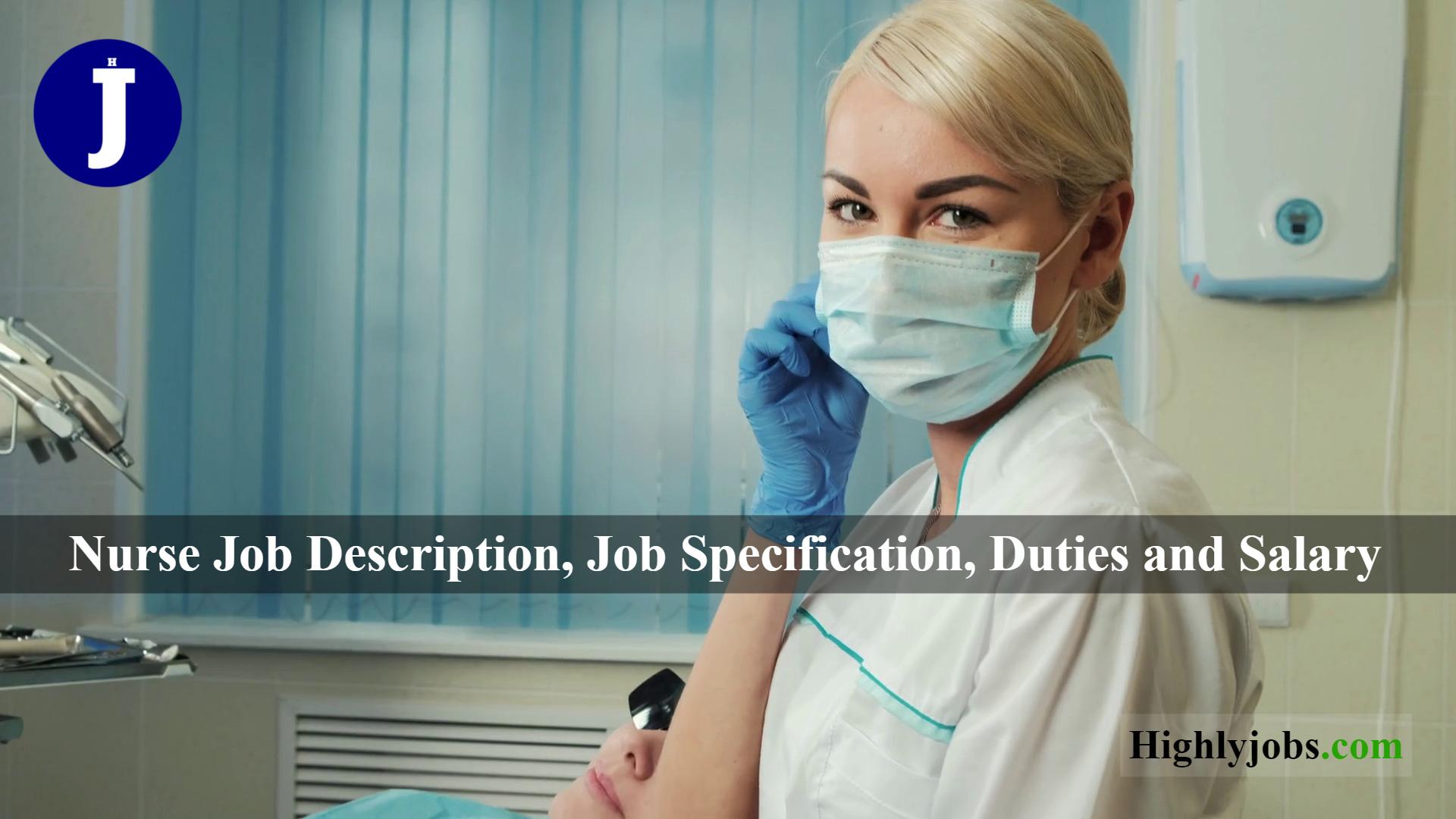 Nurse Job Description, Job Specification, Duties and Salary