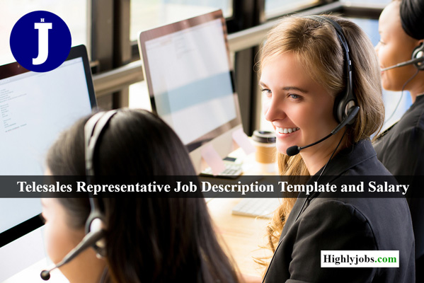 Telesales Representative Job Description Template and Salary