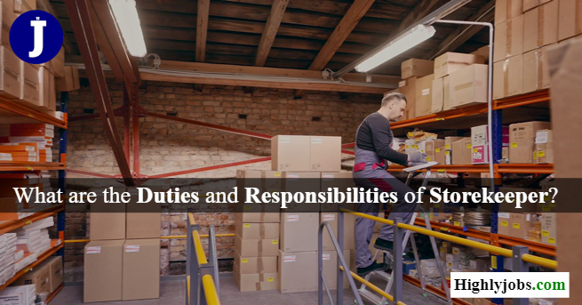 What are the Duties and Responsibilities of Storekeeper