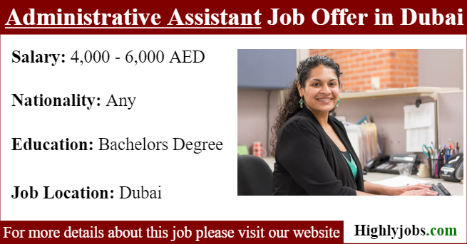 Administrative Assistant Job Offer in Dubai   Highlyjobs