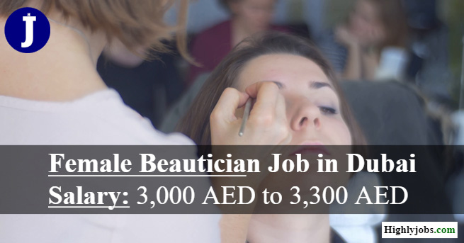 Female Beautician Job In Dubai