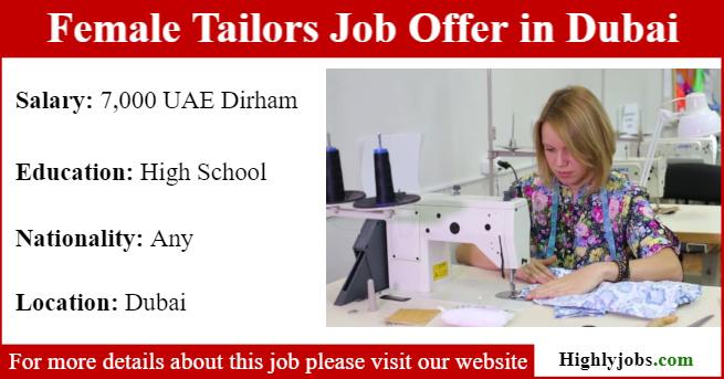 Female Tailors Job Offer In Dubai Highlyjobs