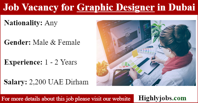 Job Vacancy For Graphic Designer In Dubai Highlyjobs
