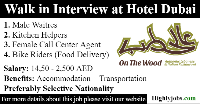 On The Wood Restaurant Walk in Interview For Restaurant Staff Dubai