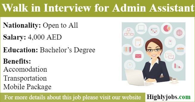 Walk in Interview for Admin Assistant Job in Dubai   Highlyjobs