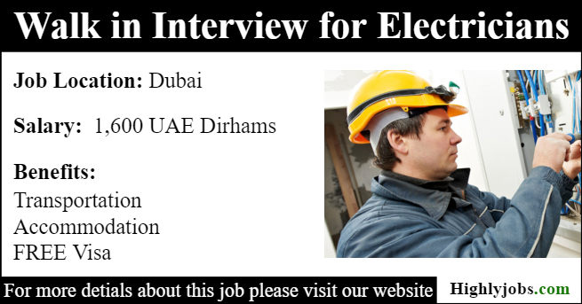 Walk in Interview for Electricians Job in Dubai | Highlyjobs