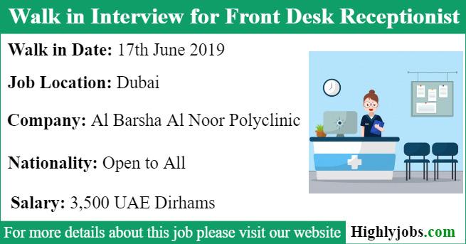 Brilliant Walk In Interview For Front Desk Receptionist Job In Dubai Beutiful Home Inspiration Semekurdistantinfo