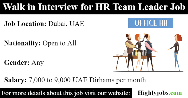 Walk in Interview for HR Team Leader Job in Dubai | Highlyjobs