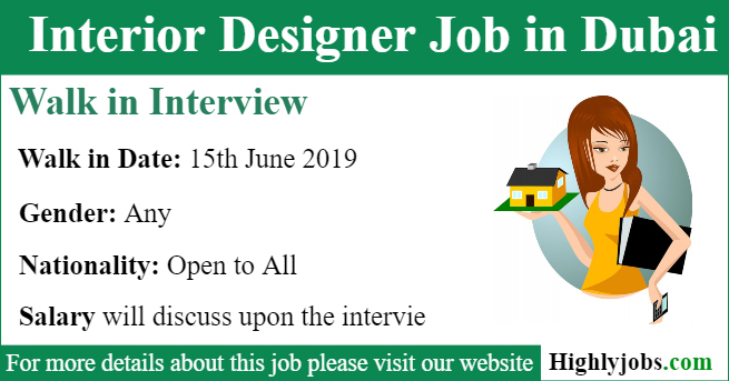 Walk In Interview For Interior Designer Job In Dubai Highlyjobs