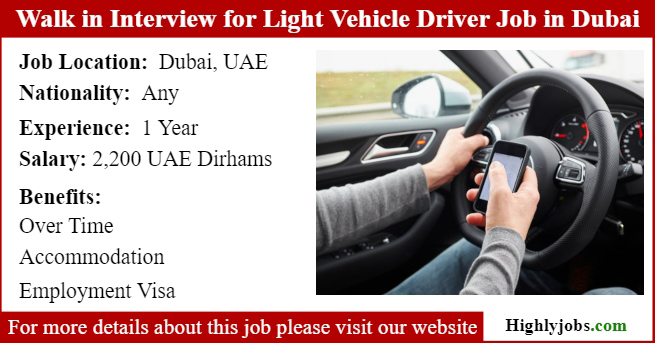 Walk in Interview for Light Vehicle Driver Job in Dubai