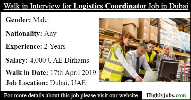 Walk in Interview for Logistics Coordinator Job in Dubai | Highlyjobs