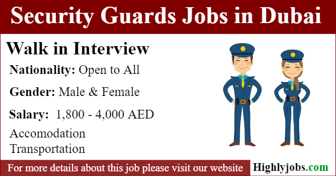 Walk in Interviews for Security Guards Jobs in Dubai
