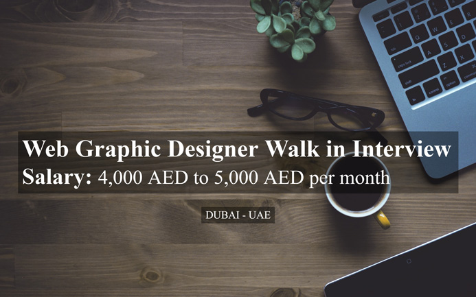 Web Graphic Designer Walk In Interview In Dubai Uae Highlyjobs